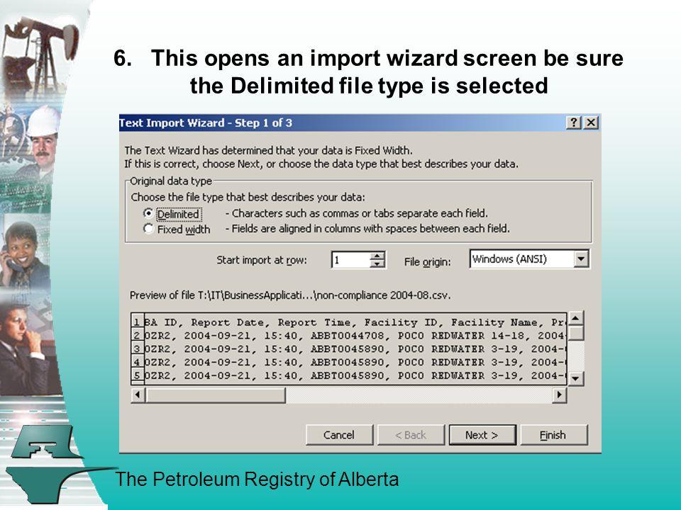 The Petroleum Registry of Alberta 7.