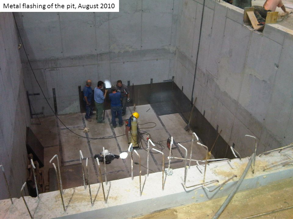 Metal flashing of the pit, August 2010