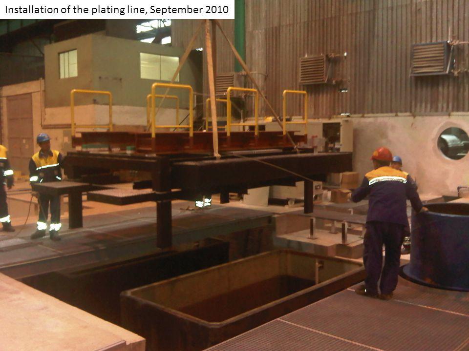 Installation of the plating line, September 2010