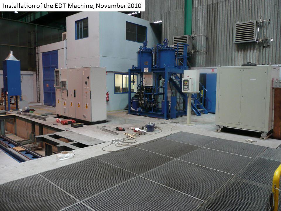 Installation of the EDT Machine, November 2010