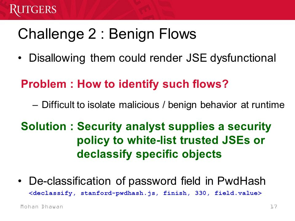 Mohan Dhawan 17 Challenge 2 : Benign Flows Disallowing them could render JSE dysfunctional Problem : How to identify such flows.