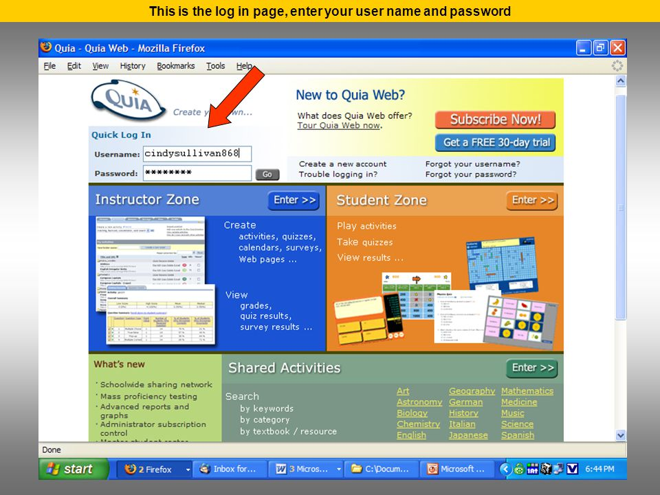 This is the log in page, enter your user name and password