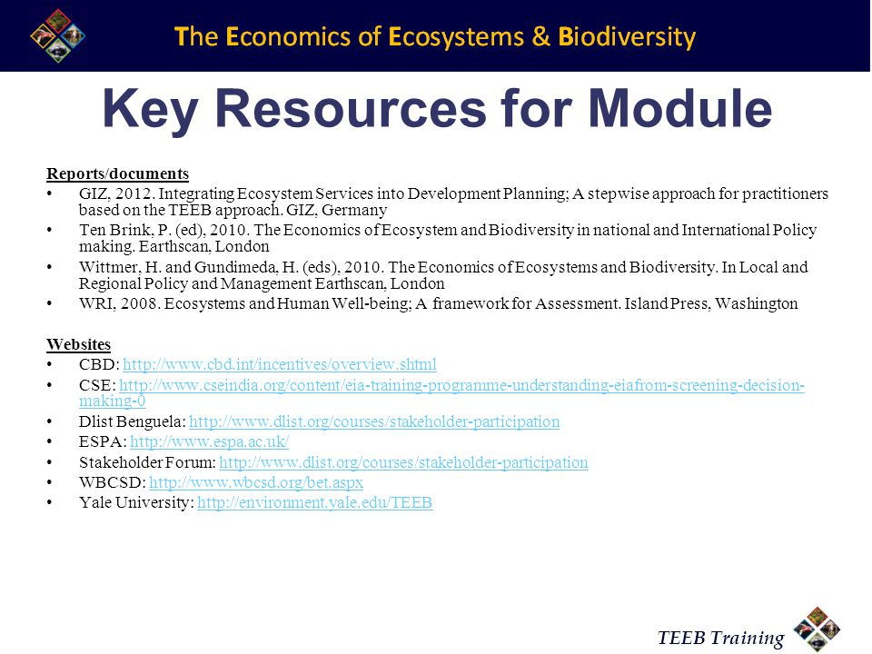 TEEB Training Key Resources for Module Reports/documents GIZ, 2012.