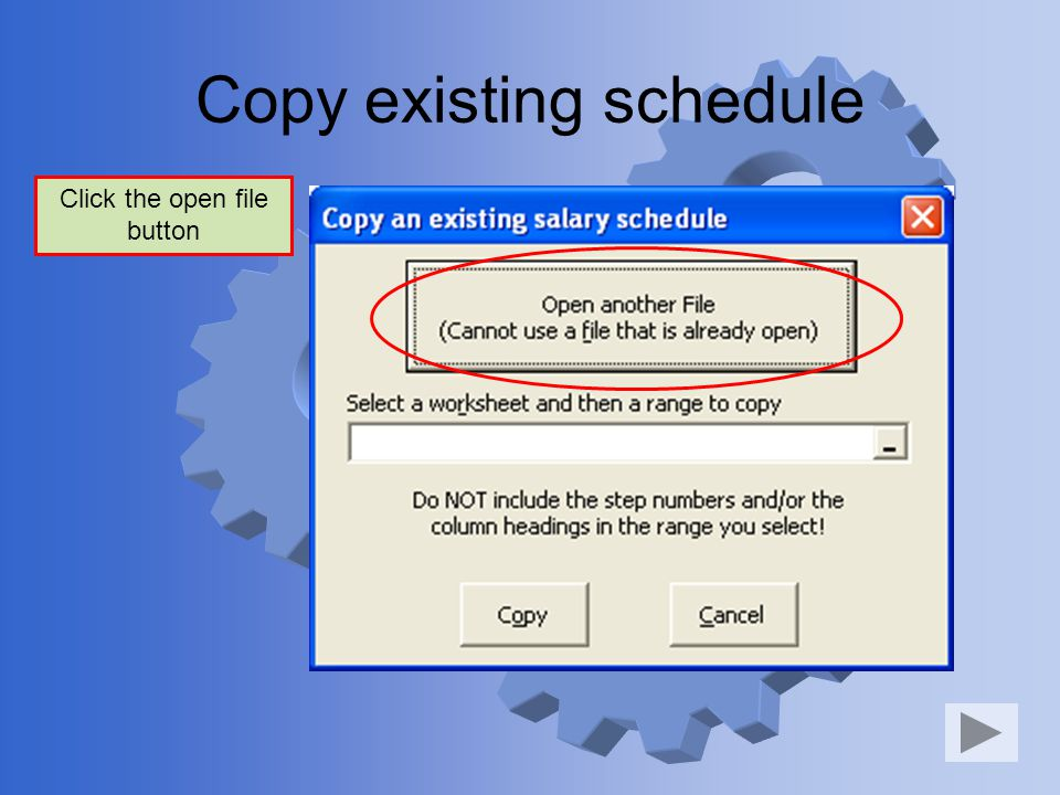 Copy existing schedule Click the open file button