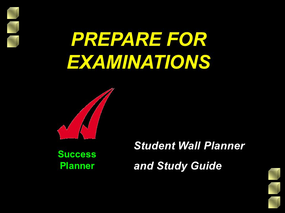 Success Planner PREPARE FOR EXAMINATIONS Student Wall Planner and Study Guide