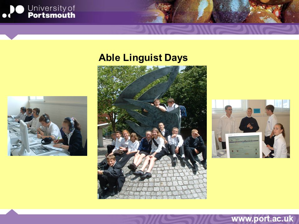 www.port.ac.uk Able Linguist Days