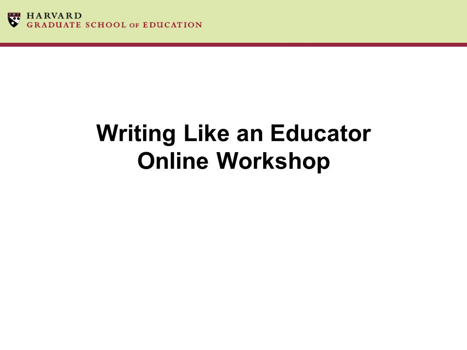 Writing Like an Educator Online Workshop
