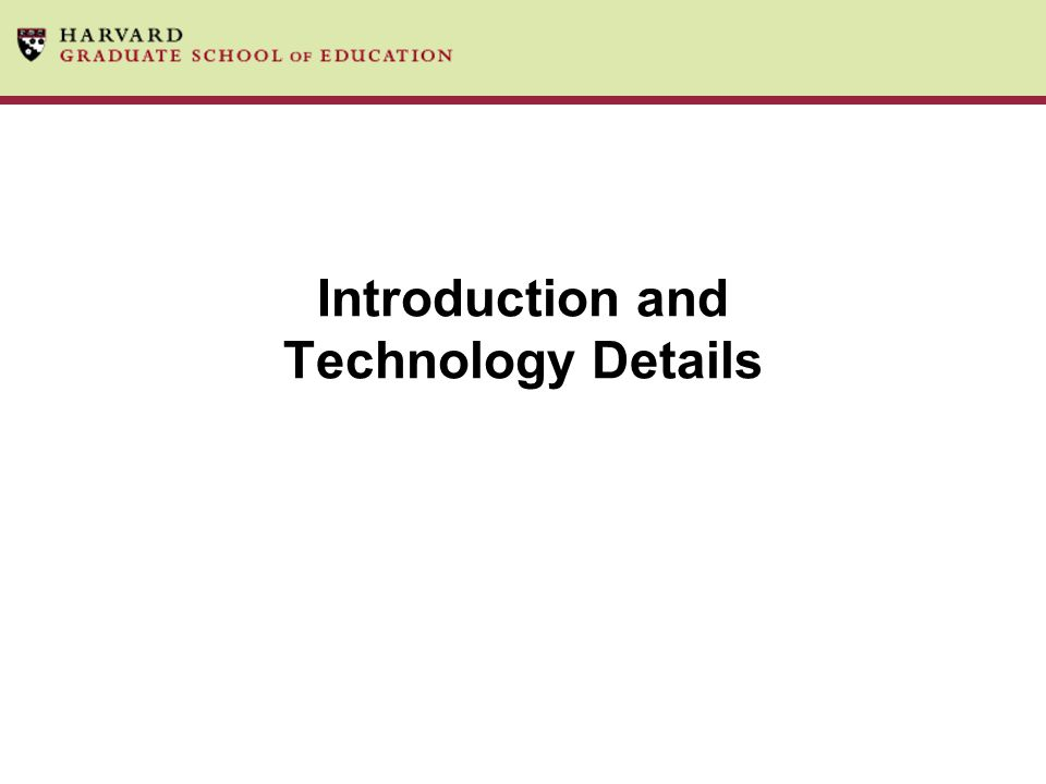 Introduction and Technology Details