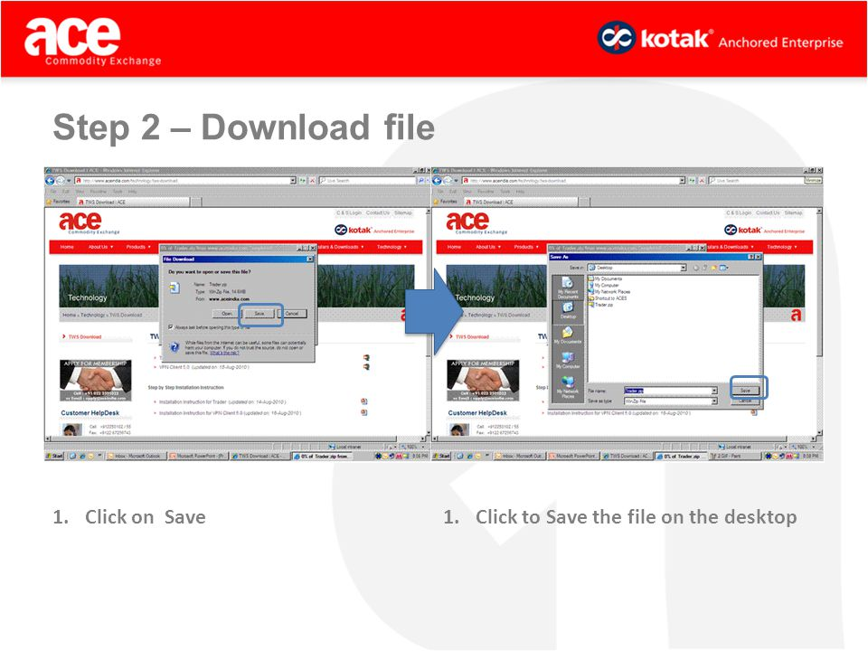 1.Click on Save1.Click to Save the file on the desktop Step 2 – Download file