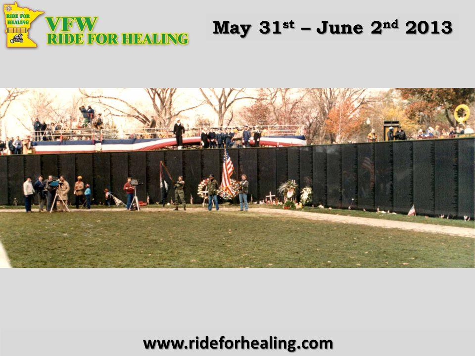 May 31 st – June 2 nd 2013 www.rideforhealing.com