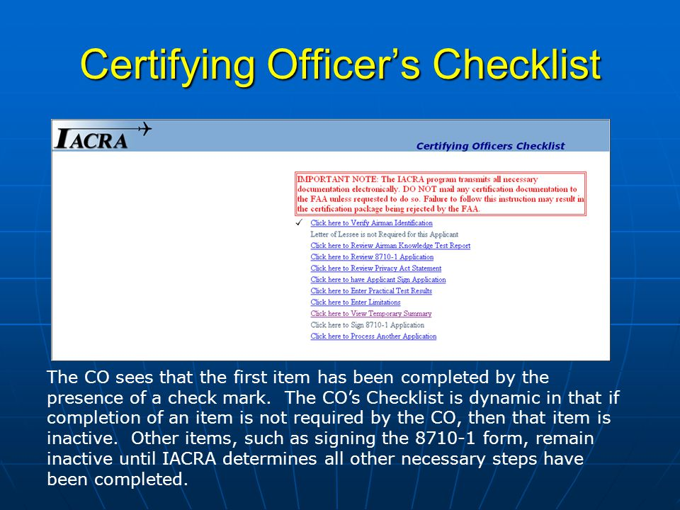 CO – Enter Practical Test Results The CO, having taken the applicant for his check ride, must now enter the applicants Practical Test Results.