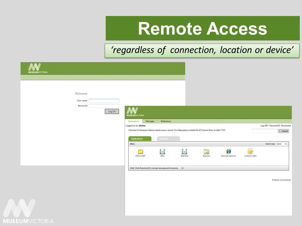Remote Access regardless of connection, location or device