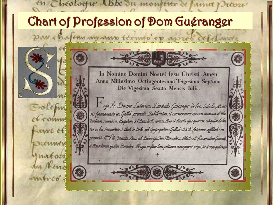 On July 26, 1837 1837, Dom Guéranger pronounced his vows before the altar of the sacristy of Saint Paul Outside-the-Walls.