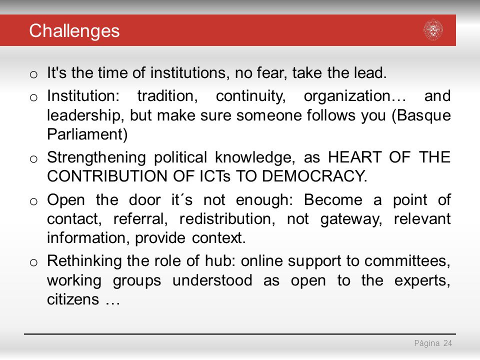 Página Challenges o It s the time of institutions, no fear, take the lead.