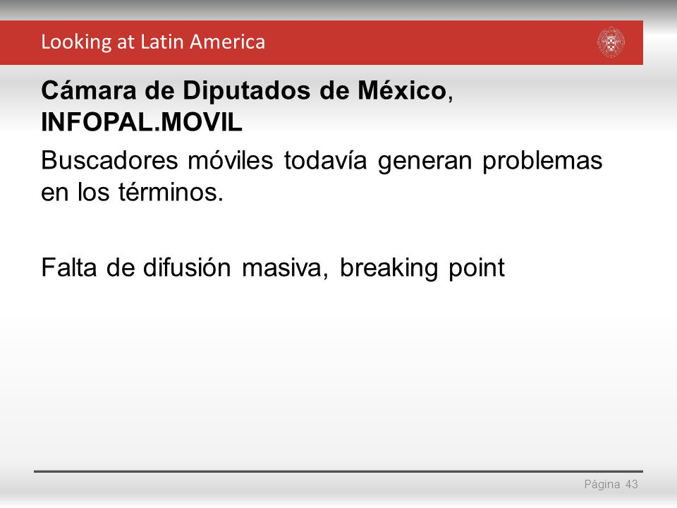 Página Cámara de Diputados de México, INFOPAL.MOVIL Buscadores móviles todavía generan problemas en los términos. Falta de difusión masiva, breaking p