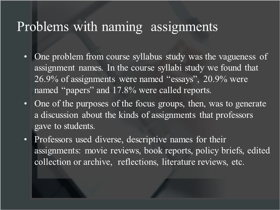 One problem from course syllabus study was the vagueness of assignment names.