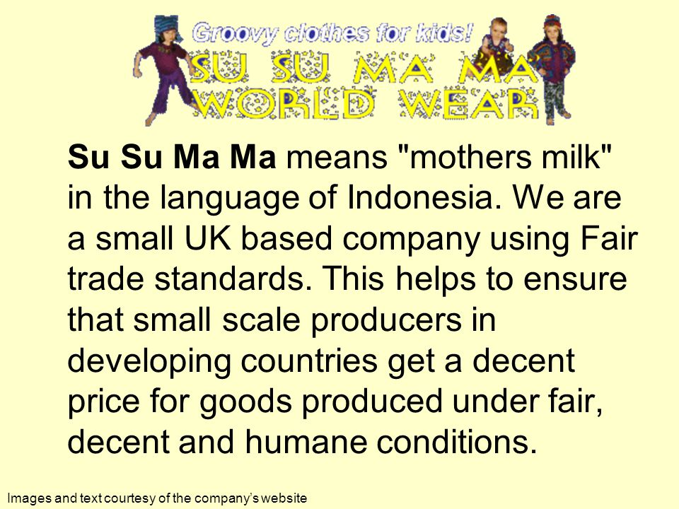 Su Su Ma Ma means mothers milk in the language of Indonesia.