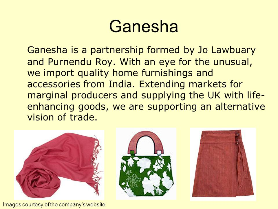Ganesha Ganesha is a partnership formed by Jo Lawbuary and Purnendu Roy.