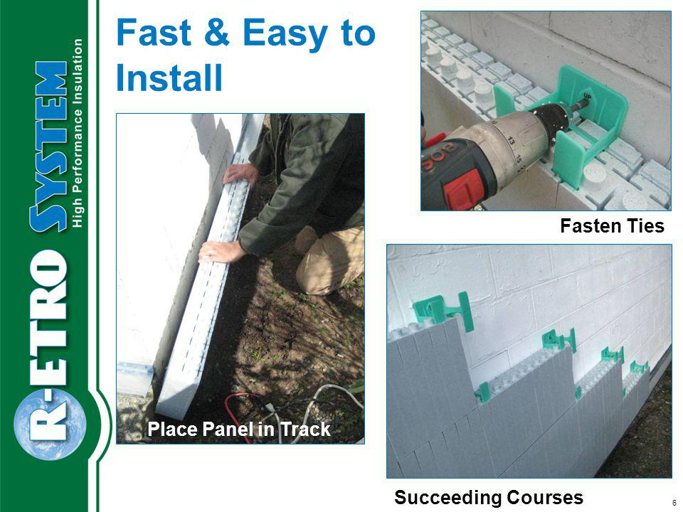 Fasten R-ETRO Track Succeeding Courses 6 Fast & Easy to Install Place Panel in Track Fasten Ties