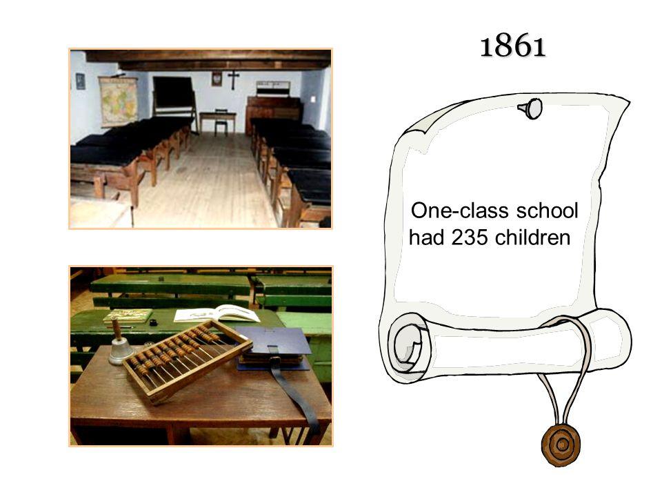 1861 One-class school had 235 children