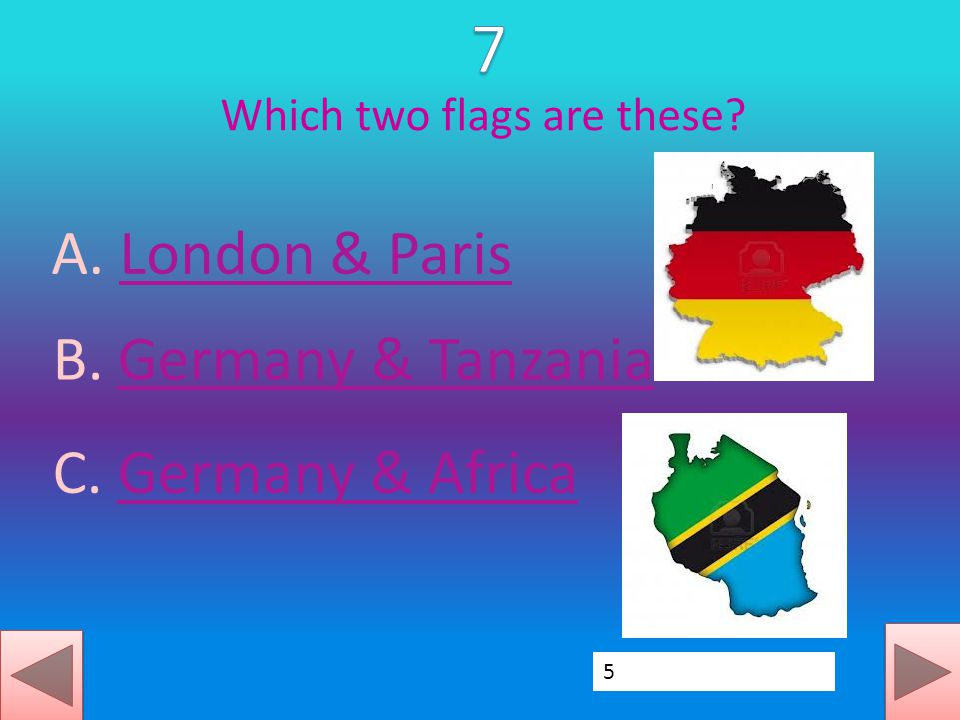 Which two flags are these. A. London & ParisLondon & Paris B.