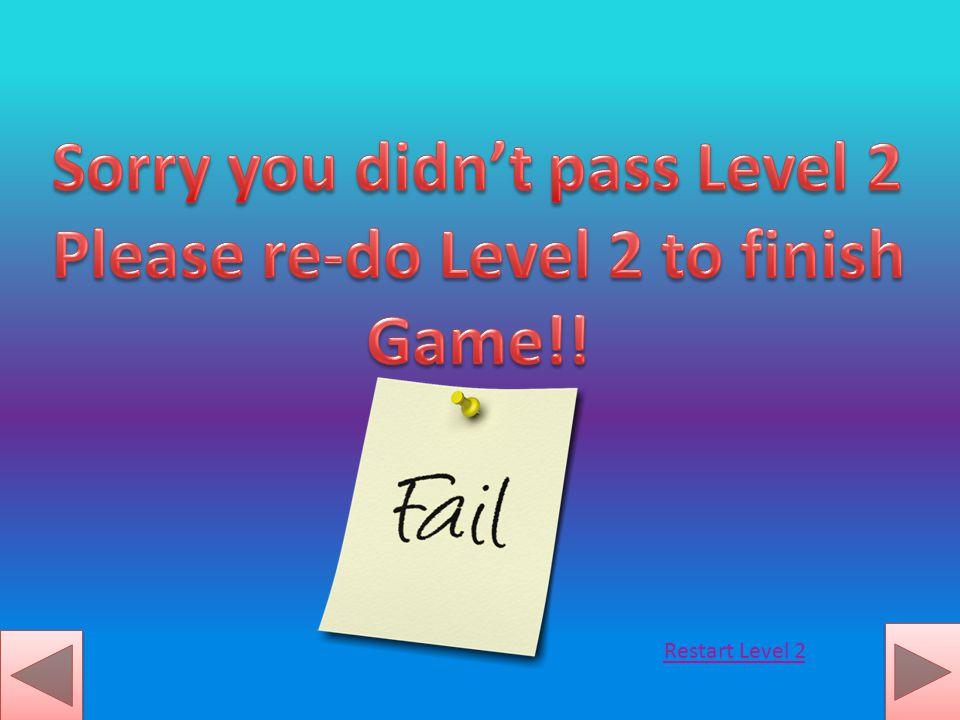 Restart Level 2