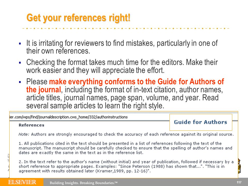 117 It is irritating for reviewers to find mistakes, particularly in one of their own references.
