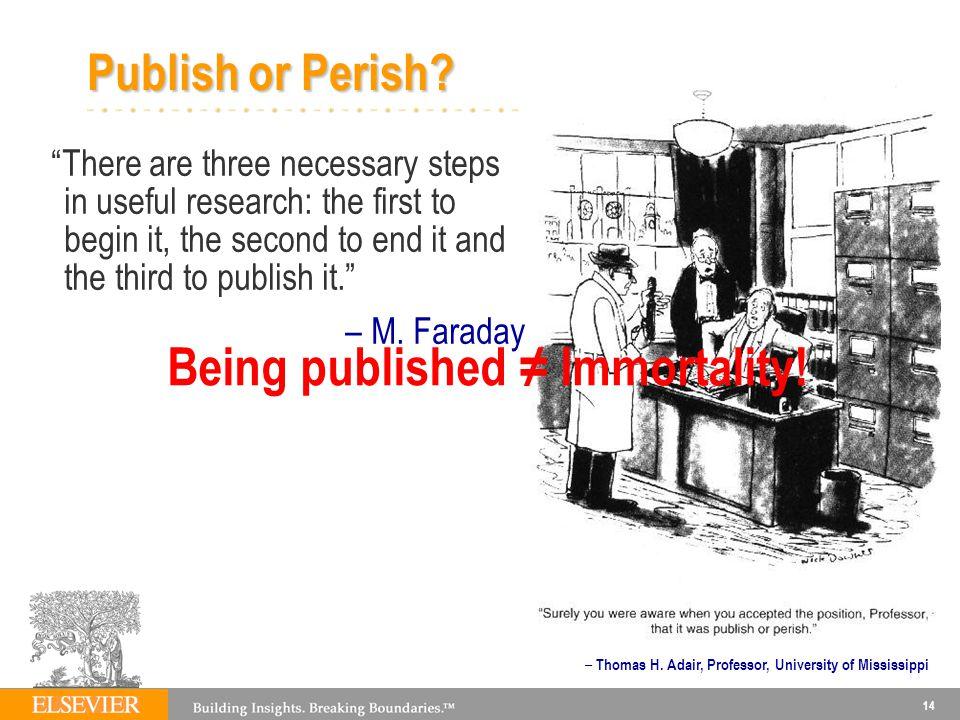 14 – Thomas H.Adair, Professor, University of Mississippi Publish or Perish.