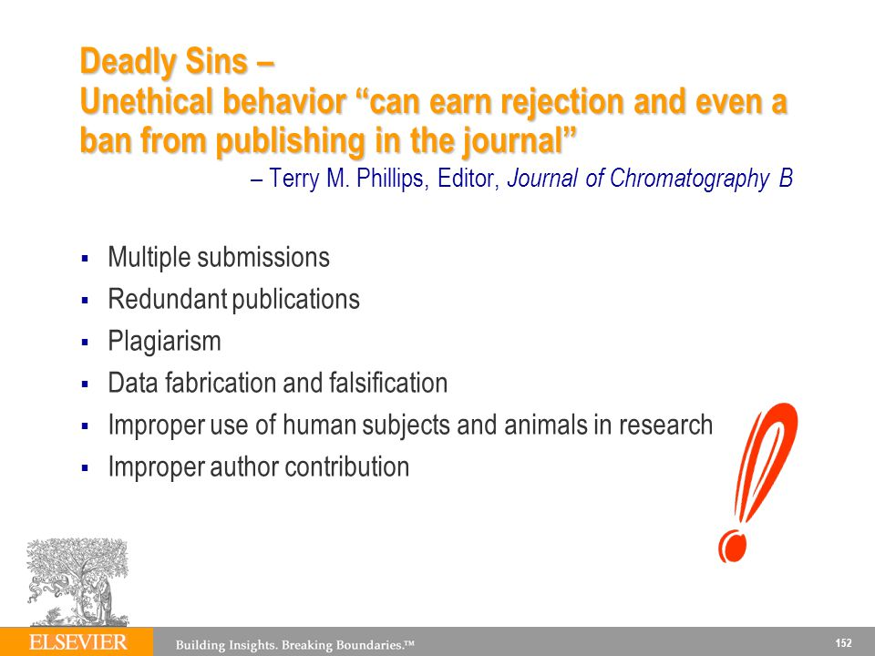 152 Deadly Sins – Unethical behavior can earn rejection and even a ban from publishing in the journal Deadly Sins – Unethical behavior can earn rejection and even a ban from publishing in the journal – Terry M.
