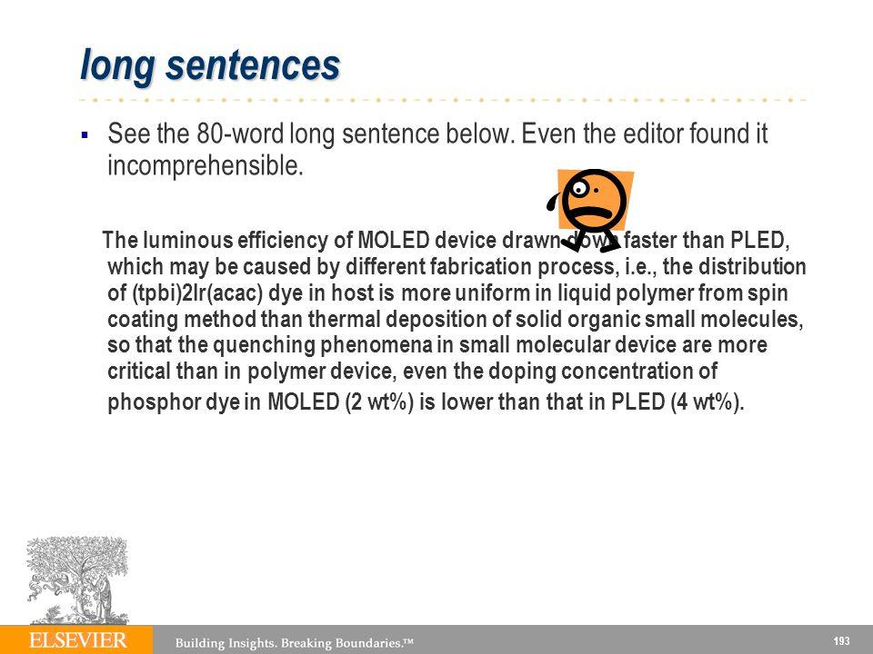 193 long sentences See the 80-word long sentence below.