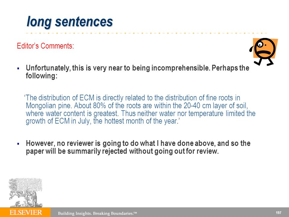 197 long sentences Editors Comments: Unfortunately, this is very near to being incomprehensible.