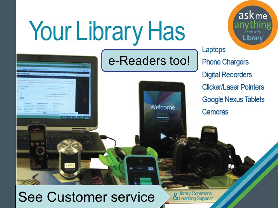 See Customer service e-Readers too!