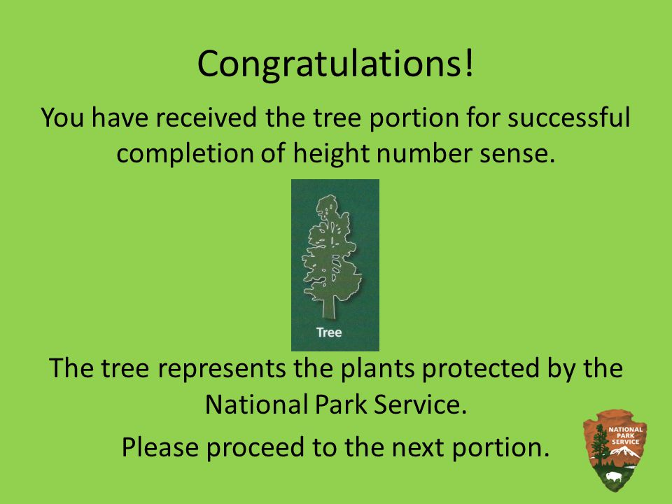 Correct! Please click the tree to continue to receive your tree portion.