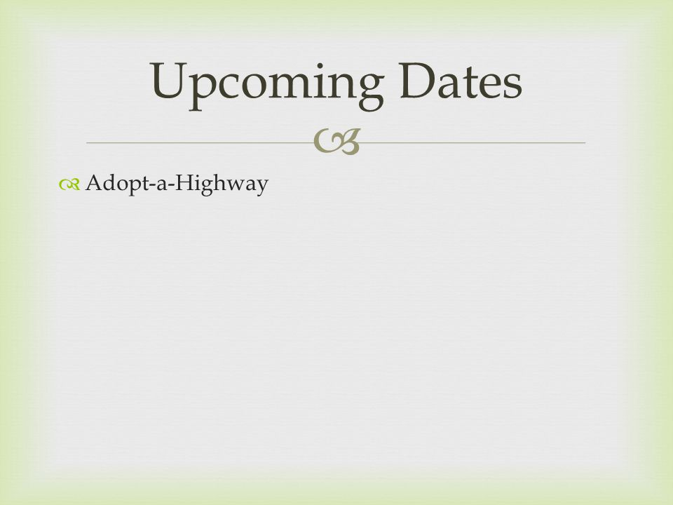 Adopt-a-Highway Upcoming Dates