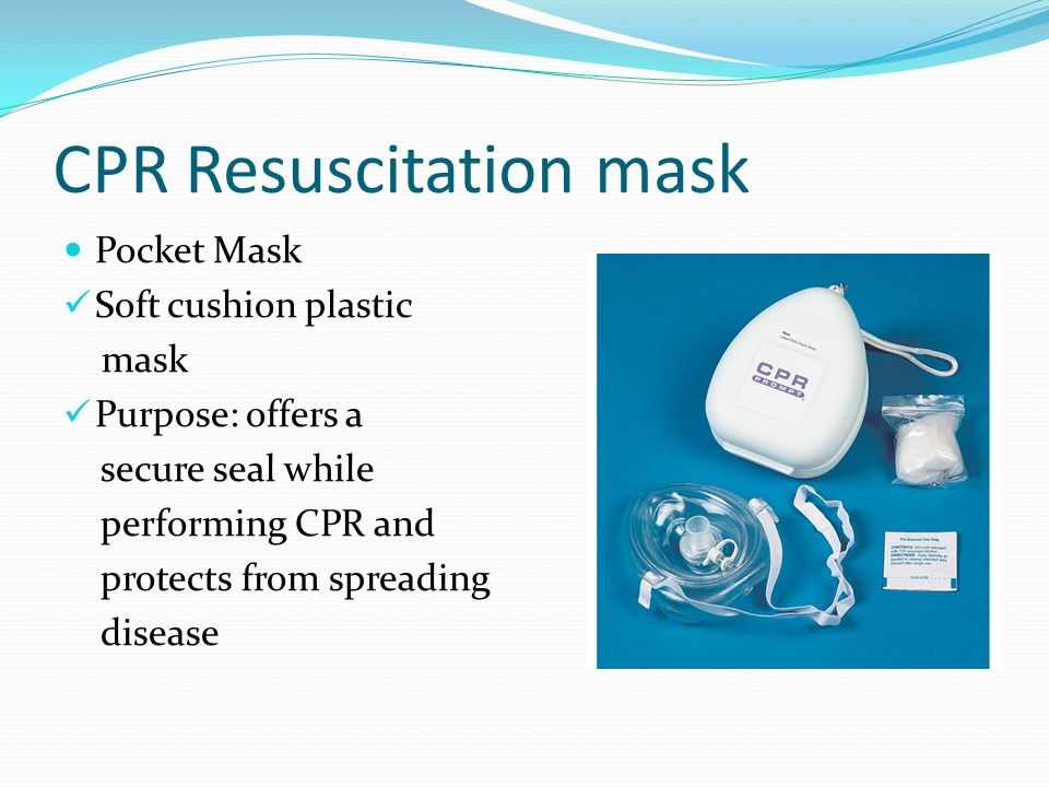 CPR Resuscitation mask Pocket Mask Soft cushion plastic mask Purpose: offers a secure seal while performing CPR and protects from spreading disease