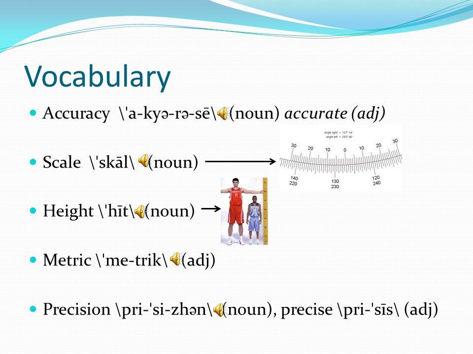 Vocabulary Dial \ ˈ dī(- ə )l\ (noun) dial indicator Indicator \ ˈ in-d ə - ˌ kā-t ə r\ (noun) indicate (v) Specialized (adj) special, specialize \ ˈ spe-sh ə - ˌ līz\(v) Rigid \ ˈ ri-j ə d\ (adj) rigidity Ruler \ ˈ rü-l ə r\ (noun)