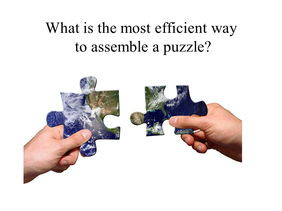 What is the most efficient way to assemble a puzzle?