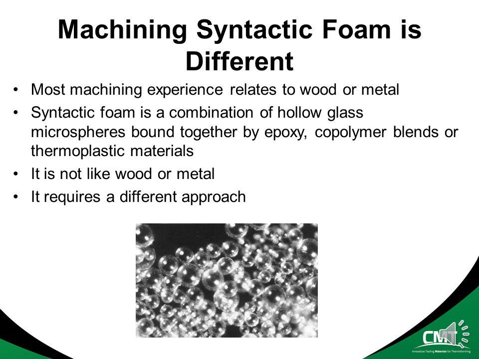 Agenda Processing HYTAC Syntactic Foam A Best Practice Guide to CNC Milling HYTAC Syntactic Foam