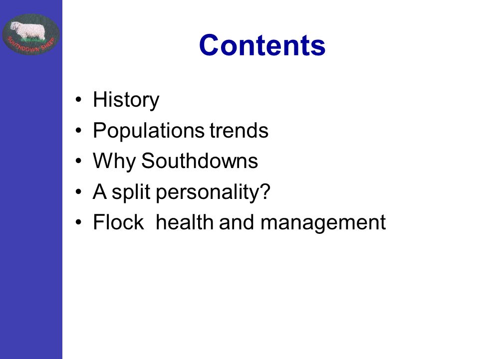 Contents History Populations trends Why Southdowns A split personality? Flock health and management