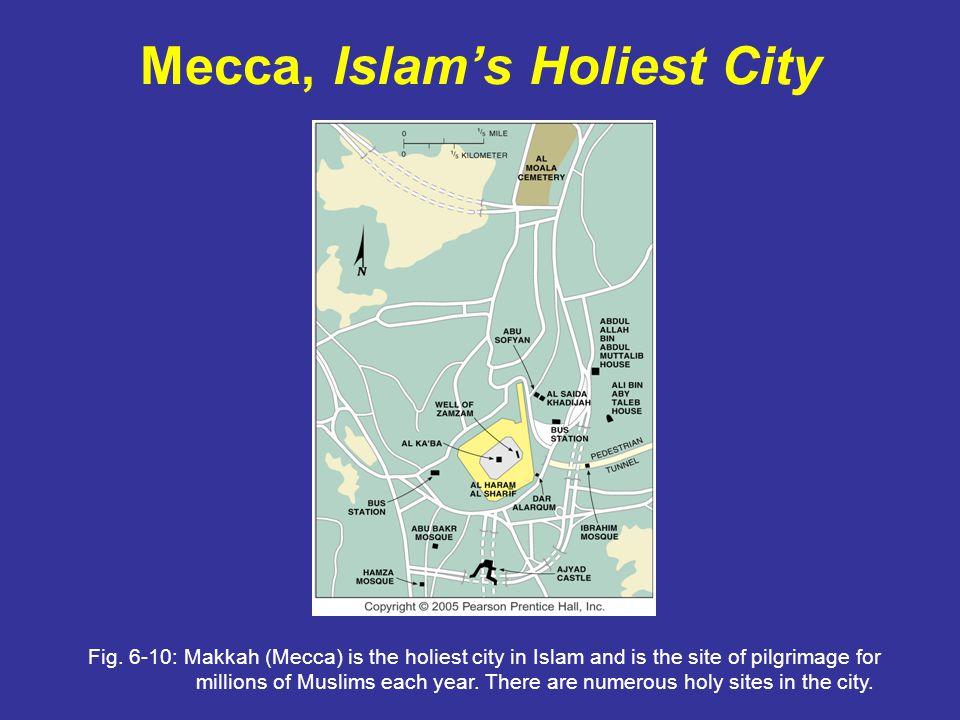 Mecca, Islams Holiest City Fig.