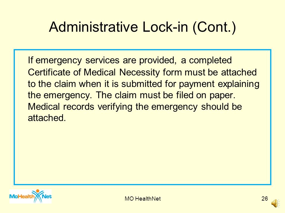 Administrative Lock-In (Cont) Participants who are locked-in to another provider for administrative purposes, e.g., abuse, overutilization, etc.