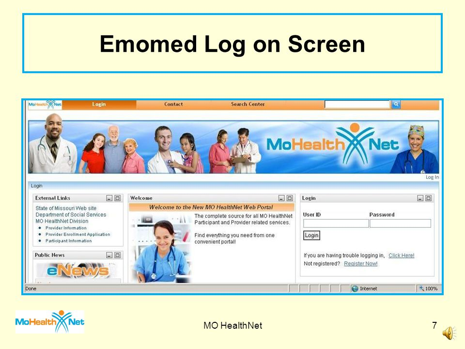 Reasons to Check Eligibility Name on File Eligibility of date of service Medical eligibility/plan code Medicare Commercial Insurance MHD Managed Care enrollment Administrative Lock-in MO HealthNet6
