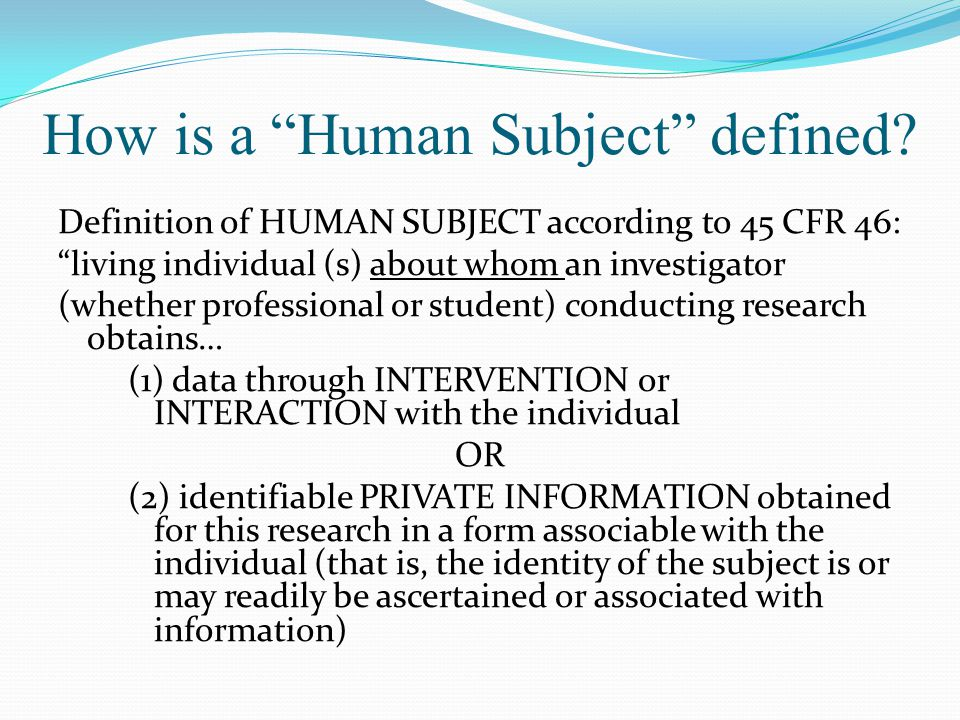 How is a Human Subject defined.