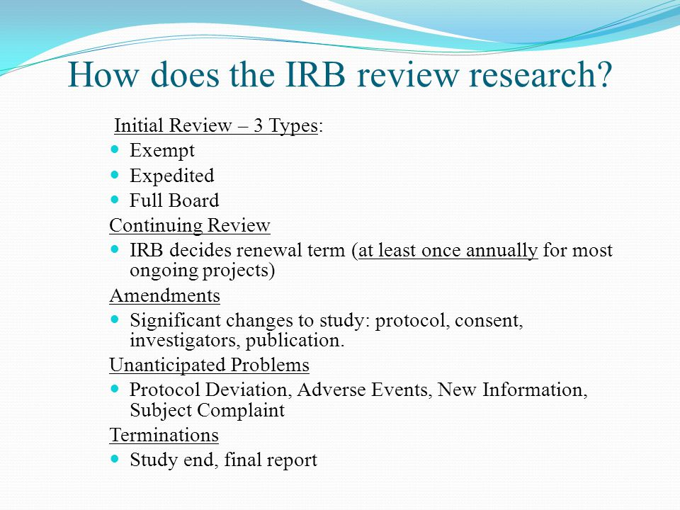 How does the IRB review research.