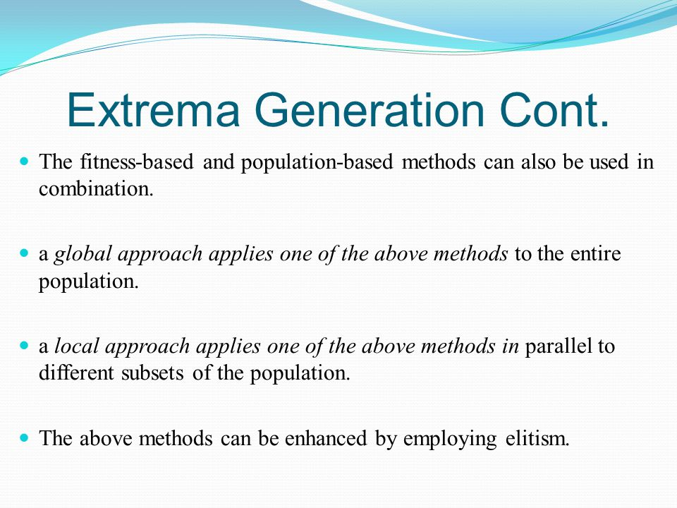Extrema Generation Cont.
