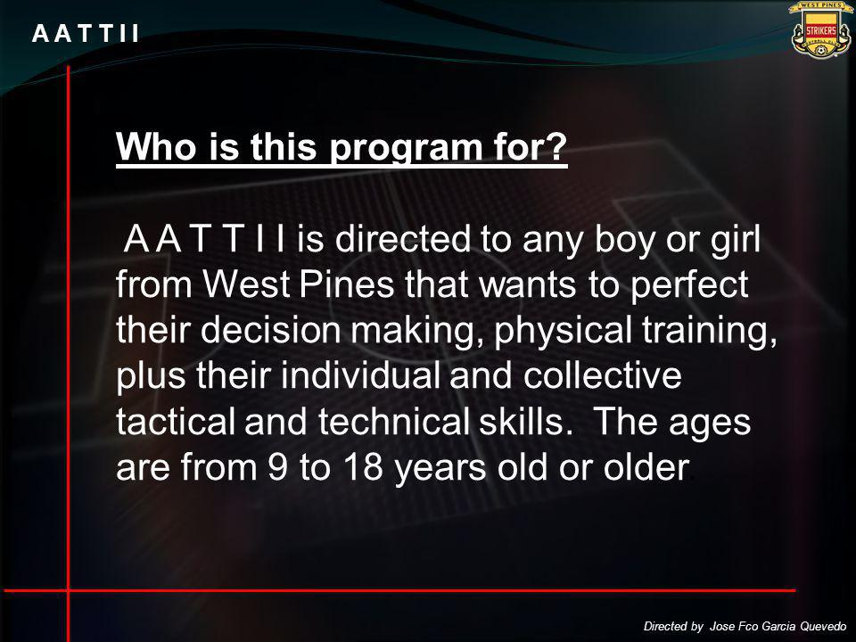 A A T T I I Who is this program for.