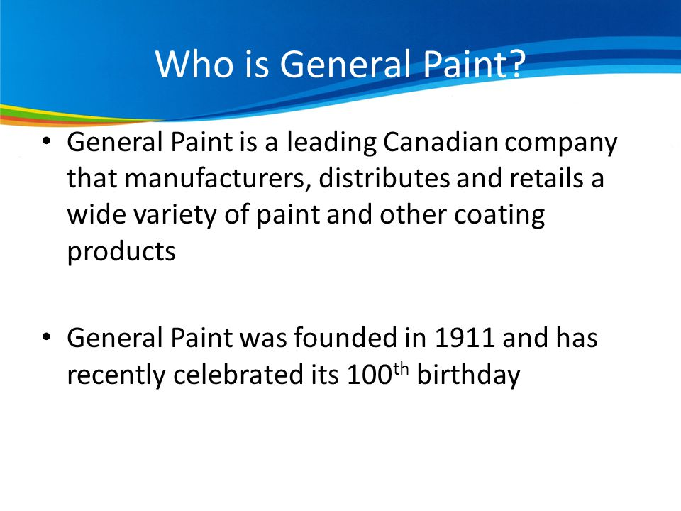 Who is General Paint.