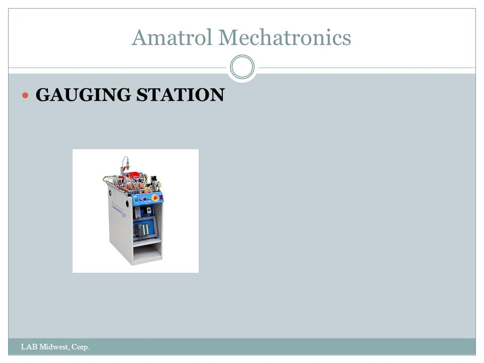 Amatrol Mechatronics LAB Midwest, Corp. GAUGING STATION