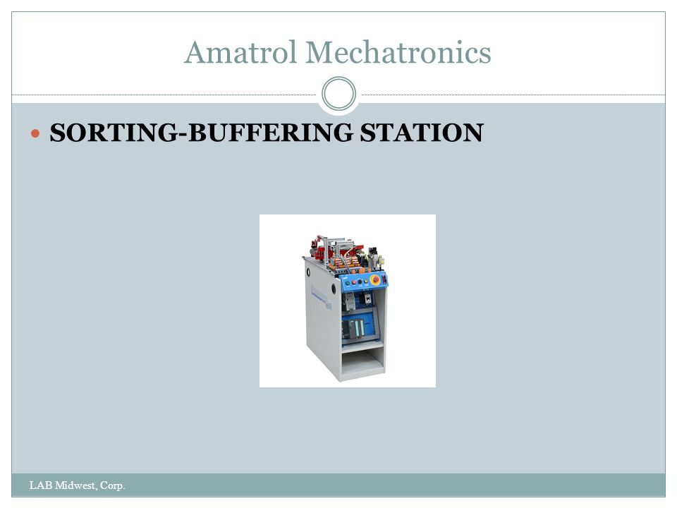 Amatrol Mechatronics LAB Midwest, Corp. SORTING-BUFFERING STATION