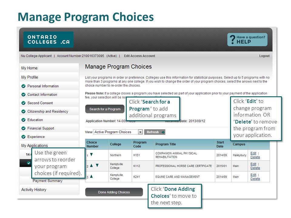Manage Program Choices Click Search for a Program to add additional programs Use the green arrows to reorder your program choices (if required).